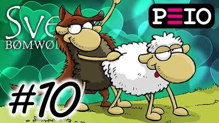 Peio спи с овце! Sven Bomwollen — Част 10