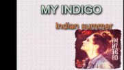 My Indigo // Sharon den Adel - Indian Summer * Lyrics *