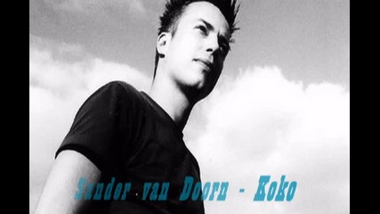 Sander van Doorn - Koko