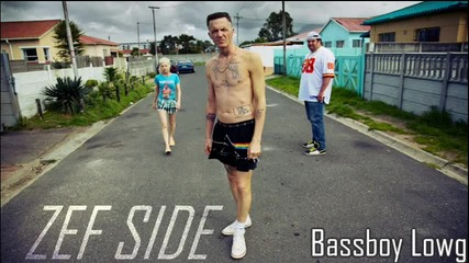 Die antwoord - Zef Side (bassboy Lowg Version)