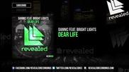 Dannic feat. Bright Lights - Dear Life ( Original Mix )