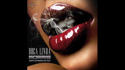 Morris - Boca Linda (badpr0 Extended Mix 2012)