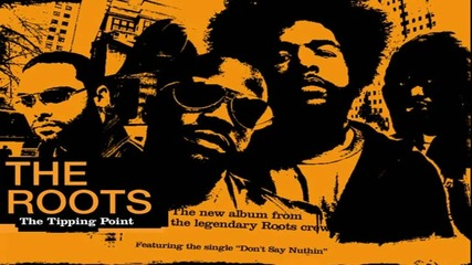 The Roots - Rock You