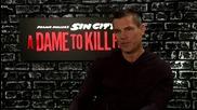 Интервю със звездата Джош Бролин за филма му Град на Греха 2: Жена, за която да убиеш (2014)