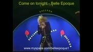 Come on tonight - Belle Epoque (italian Tv)