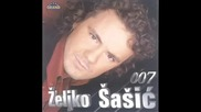 Zeljko Sasic - Ona koju oci traze