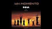 New* Inna feat Juan Magan - Un momento by Play&win