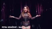 2015 Petra Kovacevic - Buka, galama [official Video]