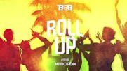 B.o.b - Roll Up feat. Marko Penn [official Audio]