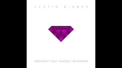 Взривява! Justin Bieber - Confident ft. Chance the Rapper