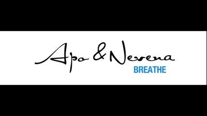 Apo & Nevena - Breathe (2007)