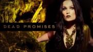 Lyrics + Бг Превод - Таря Turunen Tarja Dead Promises Official Lyric Video from the album In The Raw
