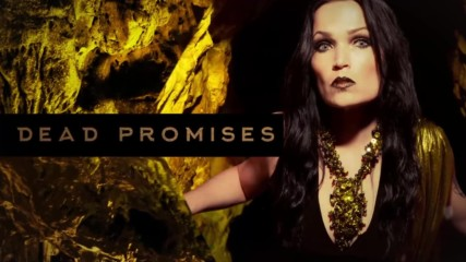 Lyrics + Бг Превод - Таря Turunen Tarja Dead Promises Official Lyric Video from the album In The Raw
