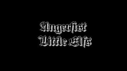 Angerfist - Little elfs