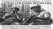 Living Country Blues Vol.1 - Bowling Green John Harmonica Phil Wiggins Full Album