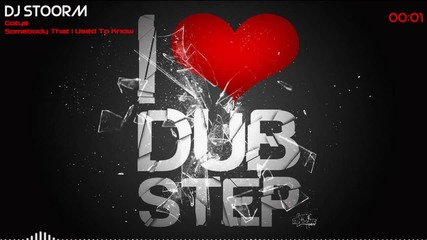 Somebody That I Used To Know Dubstep Remix