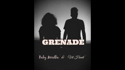 Mirela Lilova & Vil Heart - Grenade (cover)