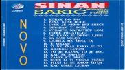 Sinan Sakic - Korak od sna