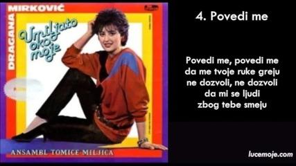 Dragana Mirkovic - 1985 - 04 - Povedi me
