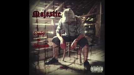 Majestic - Only A Dream [audio]