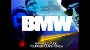 Текст !! Young Bb Young & 100 kila - Bmw / Баварец вадя от гараж