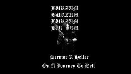 Burzum - Hermor A Helfer