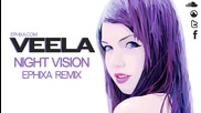 Veela - Night Vision (ephixa Vocal Dubstep Remix)[hd]