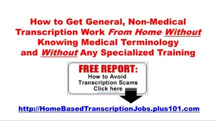 Medical Transcription Jobs No Experience Necessary