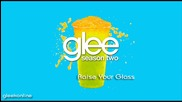 Glee - Raise Your Glass