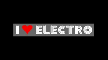 Electro - the best house music ;p