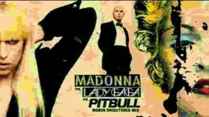 Madonna Vs Lady Gaga Vs Pitbull - You Know I Want Love Celebration