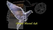 Orhan Murad-ask (бг субтитри)