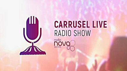 Carrusel live Radio Nova with Boyan 06-09-2020