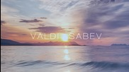 Valdi Sabev - Need You Here With Me