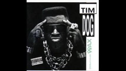 Tim Dog - Ill wax anybody