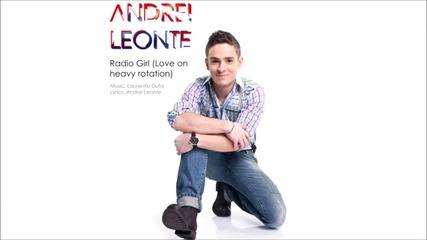 Ексклузивно• Andrei Leonte - Radio Girl (love on Heavy Rotation)