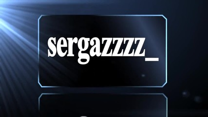Intro for Sergazzzz_