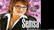 Semsa Suljakovic - Kazu da je ista ja bonus - Audio 2007