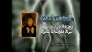 C C Catch - Like a Hurricane New Dance Mix