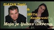 Izeta Kantarevic i Zlatan Tepic - 2016 - Moja je ljubav iskrena (hq) (bg sub)