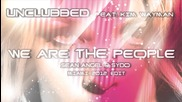 Unclubbed feat. Kim Wayman - We Are The People (sean Angel & Sydo Miami 2012 Edit)