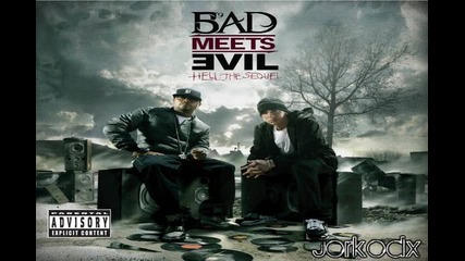 Bad Meets Evil - Above The Law [ Hell: The Sequel ]