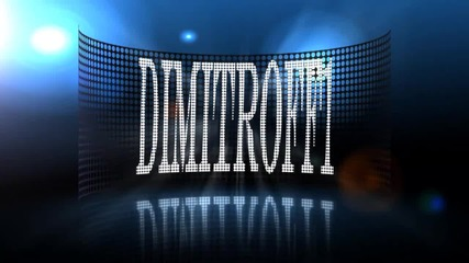 Dimitroff1 new Intro