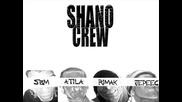 Shano crew - Intro