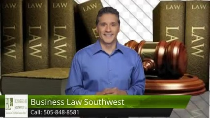 New Mexico Business Attorney, 505-848-8581, Business Law
