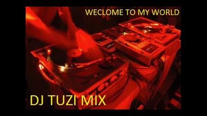Dj Tuzi Mix -welcome To My World (dubstep edition)