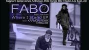 Fabo ft Lostcause - Where I Stand (karmon Remix) - original clip w- Lyrics