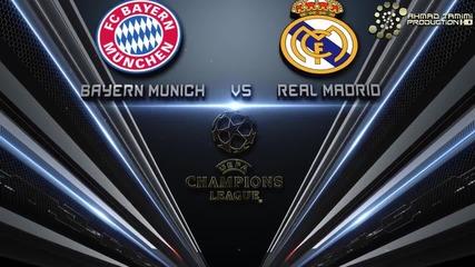Реал Мадрид - Байерн Мюнхен - Сблъсъкът на титаните
