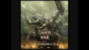 Dawn of War 2 Soundtrack-09 The Green Horde Rises