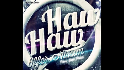 [new Exclusive]offer Nissim-haw Haw (remix)